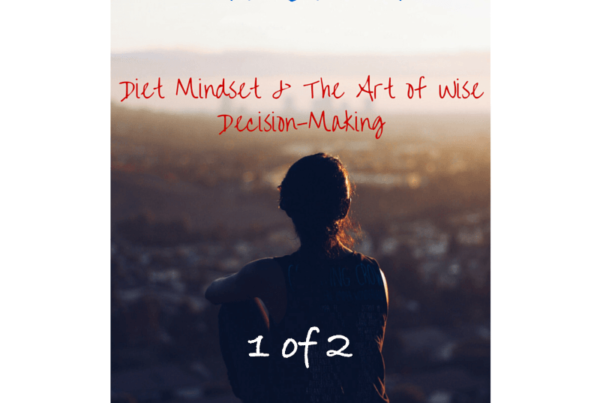 Intuition - Diet Mindset & The Art of Wise Decision-Making 1 0f 2